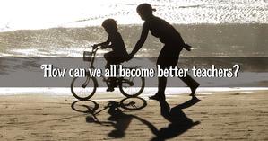 Better teachers