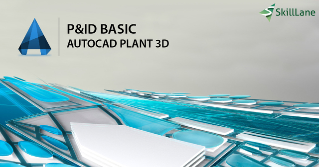 Advance P&ID with AutoCAD Plant 3D